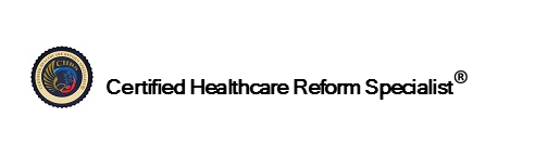 Certified Healthcare Reform Specialist in employee benefits industry