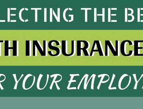 Selecting The Best Health Insurance Plan For Your Employees