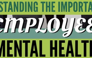 Understanding the Importance of Employee Mental Health