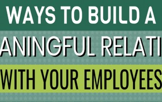 Ways to Build a Meaningful Relation With Your Employees